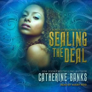 Sealing the Deal, Catherine Banks