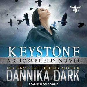 Keystone, Dannika Dark
