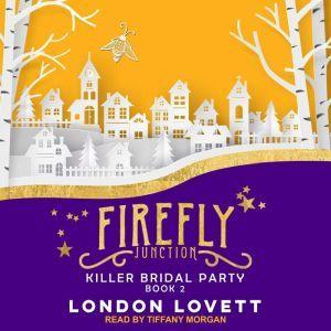 Killer Bridal Party, London Lovett