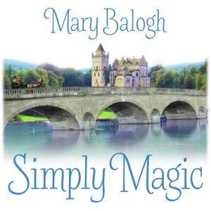 Simply Magic, Mary Balogh