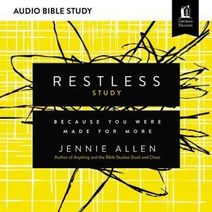 Restless: Audio Bible Studies: Because You Were Made for More, Jennie Allen
