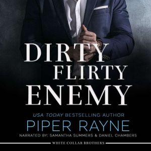 Dirty Flirty Enemy, Piper Rayne