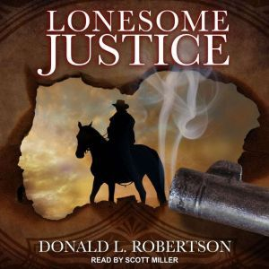Lonesome Justice, Donald L. Robertson