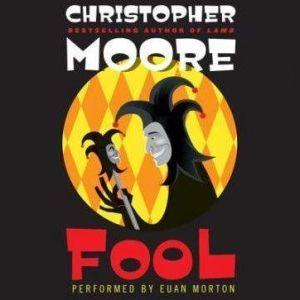 Fool, Christopher Moore