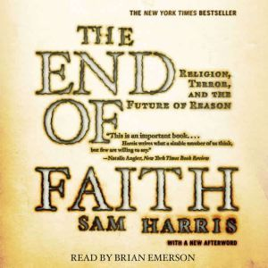 The End of Faith, Sam Harris