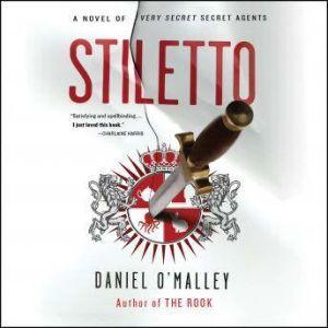 Stiletto, Daniel O'Malley