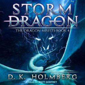 Storm Dragon, D.K. Holmberg