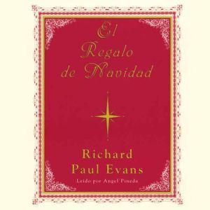 El Regalo De Navidad, Richard Paul Evans