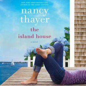 The Island House, Nancy Thayer