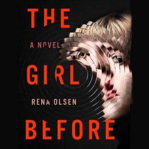 The Girl Before, Rena Olsen