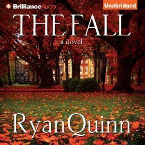 The Fall, Ryan Quinn