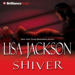 Shiver, Lisa Jackson