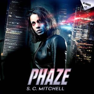 Phaze: Xi Force #2, S. C. Mitchell