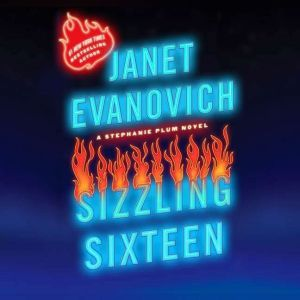 Sizzling Sixteen, Janet Evanovich