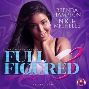 Full Figured 3, Brenda Hampton