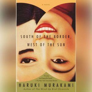 South of the Border, West of the Sun, Haruki Murakami