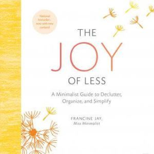The Joy of Less, Francine Jay
