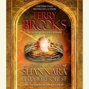 Bloodfire Quest: The Dark Legacy of Shannara, Terry Brooks