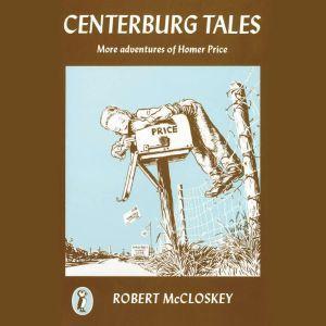 Centerburg Tales: More Adventures of Homer Price, Robert McCloskey