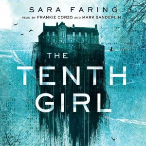 The Tenth Girl, Sara Faring