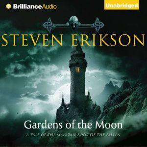 Gardens of the Moon, Steven Erikson