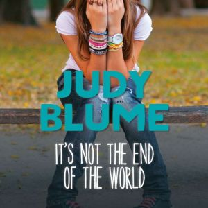 It's Not the End of the World, Judy Blume