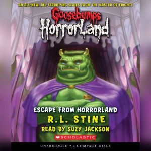 Goosebumps HorrorLand #11: Escape from HorrorLand, R.L. Stine