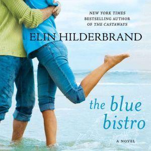 Blue Bistro, Elin Hilderbrand
