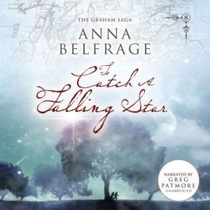 To Catch a Falling Star, Anna Belfrage
