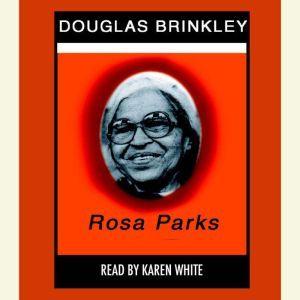 Rosa Parks, Douglas Brinkley