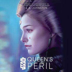 Star Wars Queen's Peril, E.K. Johnston