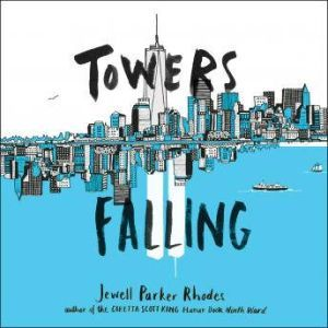 Towers Falling, Jewell Parker Rhodes