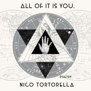 all of it is you.: poetry, Nico Tortorella