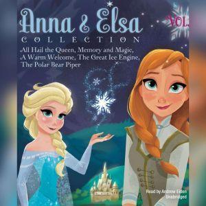 Anna & Elsa Collection, Vol. 1: Disney Frozen, Erica  David