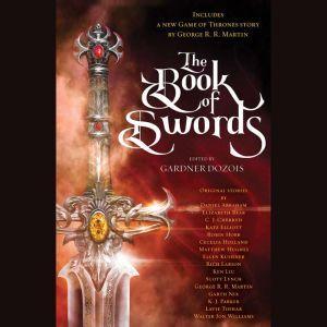 The Book of Swords, Gardner Dozois