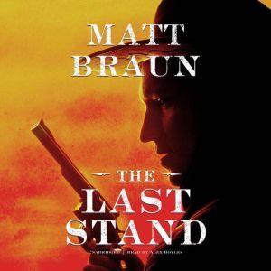 The Last Stand, Matt Braun