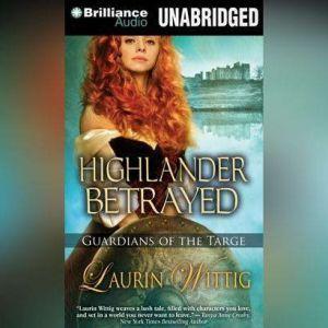 Highlander Betrayed, Laurin Wittig