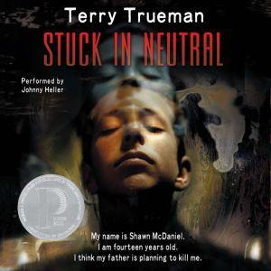 Stuck in Neutral, Terry Trueman