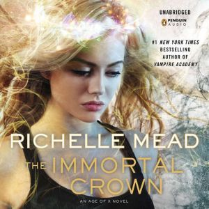 The Immortal Crown, Richelle Mead