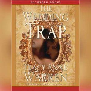 The Wedding Trap, Tracy Anne Warren