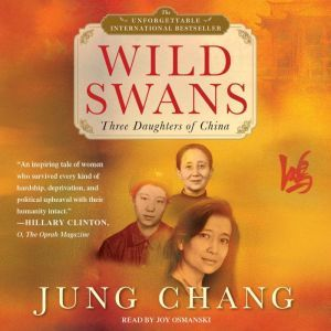 Wild Swans Three Daughters of China, Jung Chang