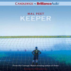 Keeper, Mal Peet