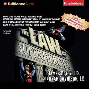 The Law of Superheroes, James Daily, J.D.