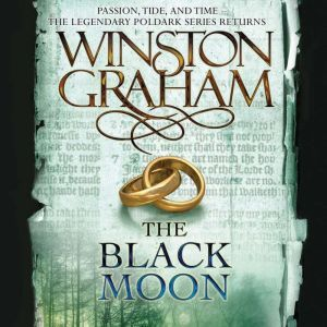 The Black Moon: A Novel of Cornwall, 1794-1795, Winston Graham