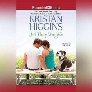 Until There Was You, Kristan Higgins