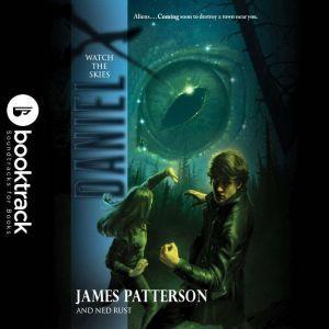Daniel X: Watch the Skies, James Patterson