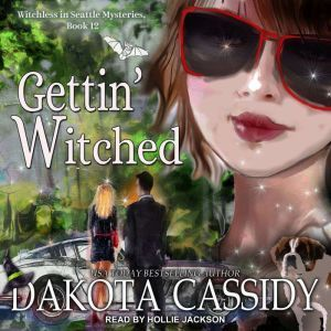 Gettin' Witched, Dakota Cassidy