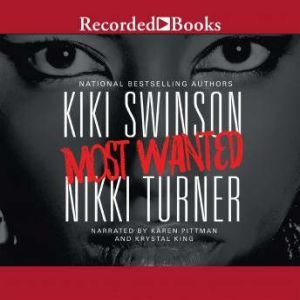 Most Wanted, Nikki Turner
