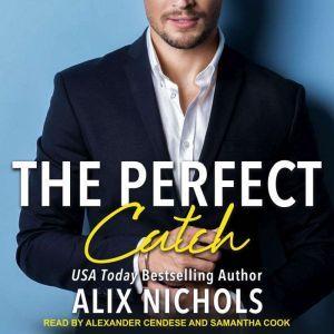 The Perfect Catch: A sports romance, Alix Nichols