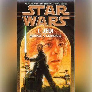 Star Wars: I, Jedi, Michael A. Stackpole